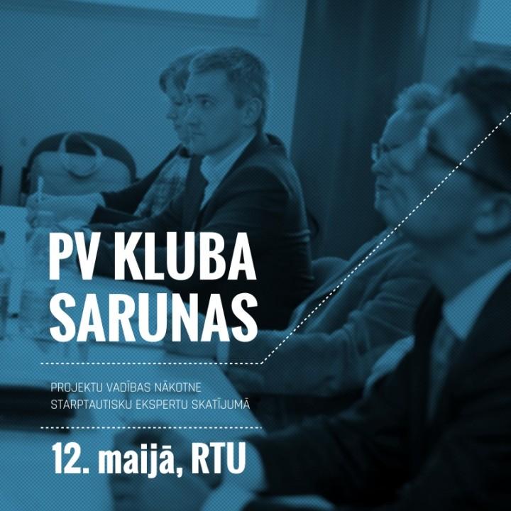 PV Kluba sarunas: Projektu vadības nākotne starptautisku ekspertu skatījumā
