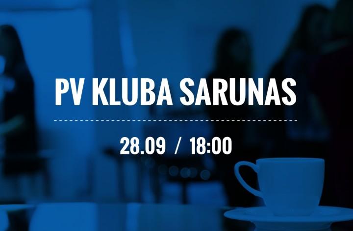Piedalies: PV KLUBA SARUNAS 28.septembrī
