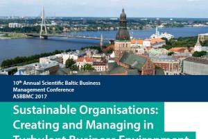 """Aicinājums piedalīties konferencē ASBBMC 2017 """"Ilgtspējīgas organizācijas: izveide un vadība nestabilajā biznesa vidē"""""""