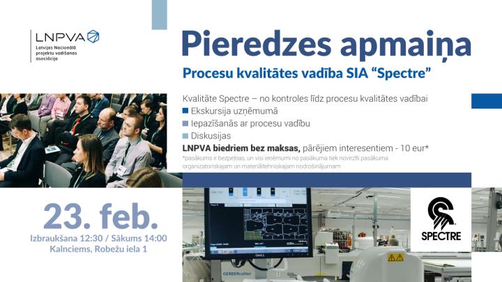 """Pieredzes apmaiņas vizīte uzņēmumā """"Spectre Latvia"""""""